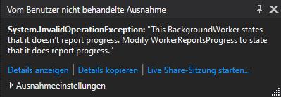 Backgroundworker InvalidOperationException – Statusmeldungen werden nicht unterstützt