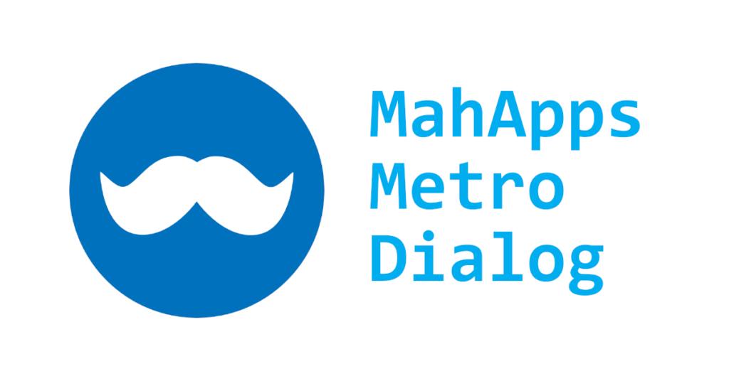 MahApps Metro Dialog