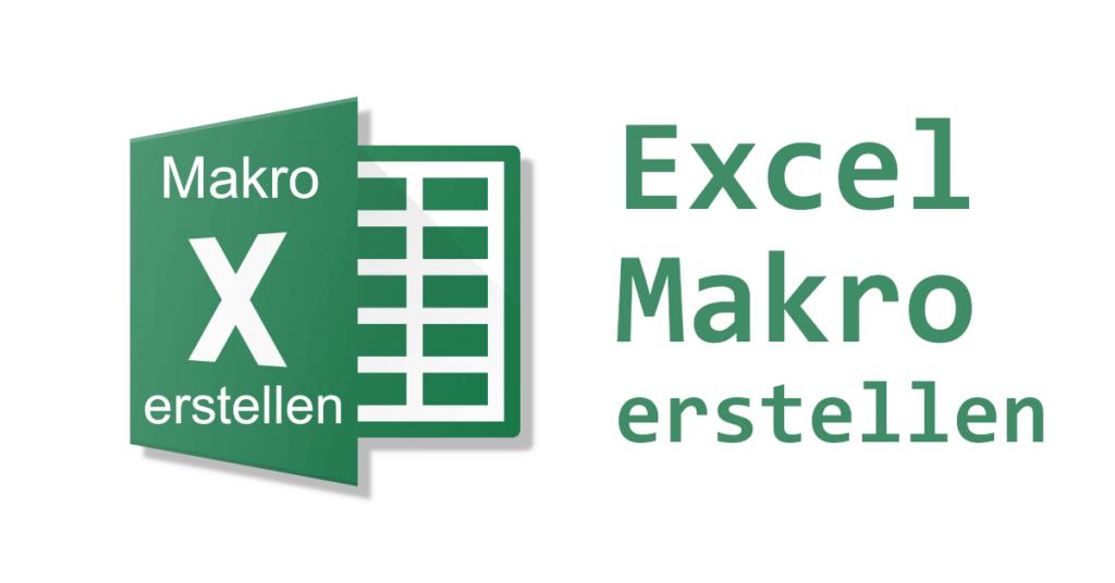 Excel Makro erstellen